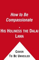 How to Be Compassionate