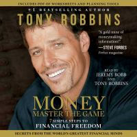 MONEY Master The Game: 7 Simple Steps To Financial Freedom (unabridged)