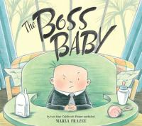 Starring the Boss Baby as Himself!