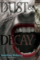 Dust & Decay