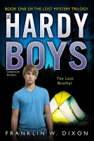 The Hardy Boys : The Lost Mystery Trilogy