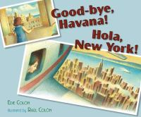 Goodbye, Havana! Hola, New York!