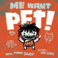 Me Want Pet
