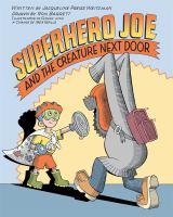 Superhero Joe and the Creature Next Door