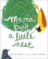Mama Built A Little Nest