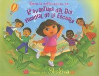 Dora la exploradora en-- La aventura del Día Mundial de la Escuela