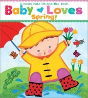 Baby loves spring : a Karen Katz lift-the-flap book.