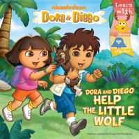 Dora and Diego Help the Little Wolf