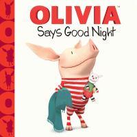 Olivia Says Goodnight