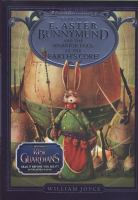 E. Aster Bunnymund and the Battle of the Warrior Eggs at the Earth's Core
