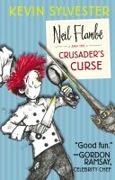 Neil Flambé and the Crusaders Curse