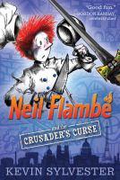Neil Flambé and the Crusader's Curse
