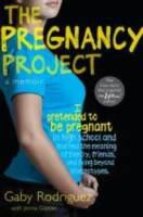 Cover of The Pregnancy Project by Gaby Rodriguez