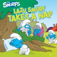 Lazy Smurf Takes A Nap