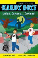 Lights, Camera-- Zombies!