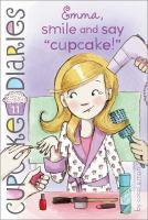 """Emma Smile and Say """"cupcake!"""""""