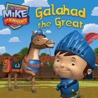 Galahad the Great