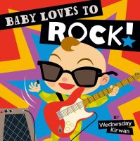 Baby Loves to Rock!