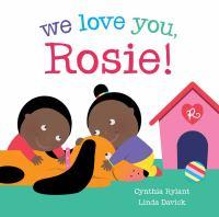 We Love You, Rosie!