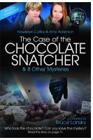 Hawkeye Collins & Amy Adams in the Case of the Chocolate Snatcher & 8 Other Mysteries