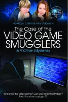 Hawkeye Collins and Amy Adams in the Case of the the Video Game Smugglers and 9 Other Mysteries