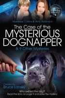 Hawkeye Collins & Amy Adams in the Case of the Mysterious Dognapper & 9 Other Mysteries