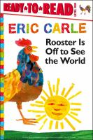 Rooster is off to see the world