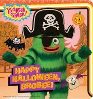 Happy Halloween, Brobee!