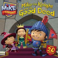 Mike the Knight and the Good Deed