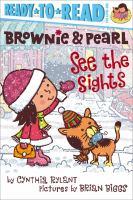 Brownie & Pearl See the Sights