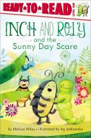 Inch and Roly and the Sunny Day Scare