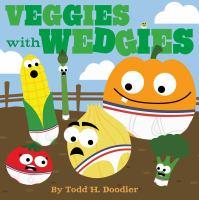 Veggies With Wedgies