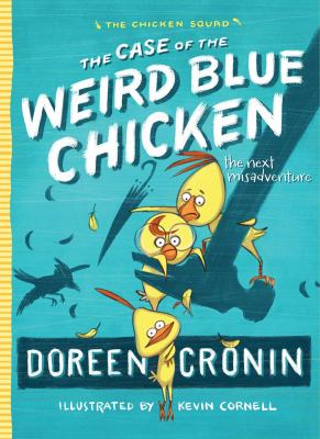 Cover image for The Case of the Weird Blue Chicken