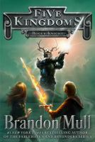 The Rogue Knight: Five Kingdoms Series, Book 2