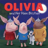 Olivia and Her Alien Brother