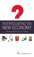 Interrogating the New Economy