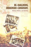 Re-imagining Ukrainian Canadians