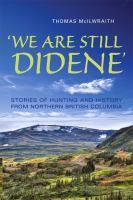 'We Are Still Didene'