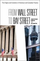 From Wall Street to Bay Street: the Origins and Evolution of American and Canadi