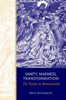 Sanity, Madness, Transformation
