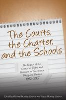 The Courts, the Charter and the Schools