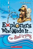 Explorers Who Made It-- or Died Trying