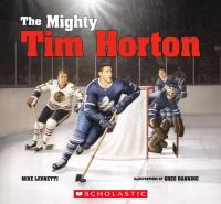 The Mighty Tim Horton