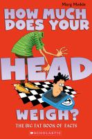 How Much Does your Head Weigh?