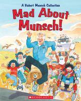 Mad About Munsch!