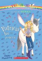 Patricia, la fée des poneys