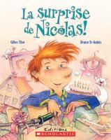 La surprise de Nicolas!
