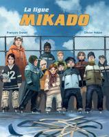 La ligue Mikado