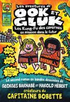 Les aventures de Ook et Gluk, les kung-fu des cavernes en mission dans le futur