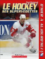 Le hockey, ses supervedettes